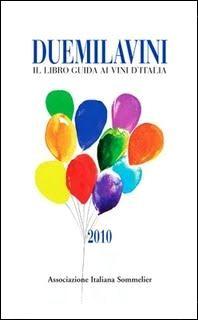 イタリアソムリエ協会発行「ドゥエミラヴィーニ」2010年版